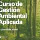 Curso de Gestión Ambiental Aplicada